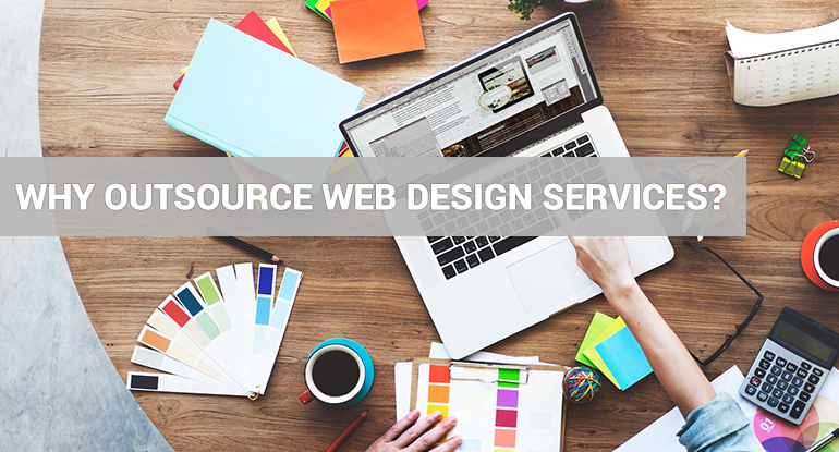 Why Outsource Web Design Services?