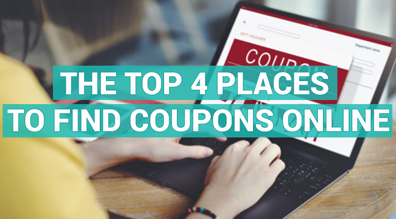 The Top 4 Places To Find Coupons Online