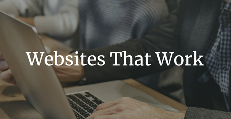 Websites That Work by a Halifax Based Web Design Agency