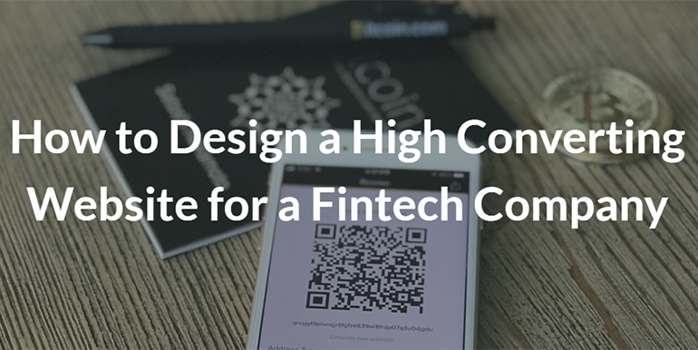 How to Design a High Converting Website for a Fintech Company