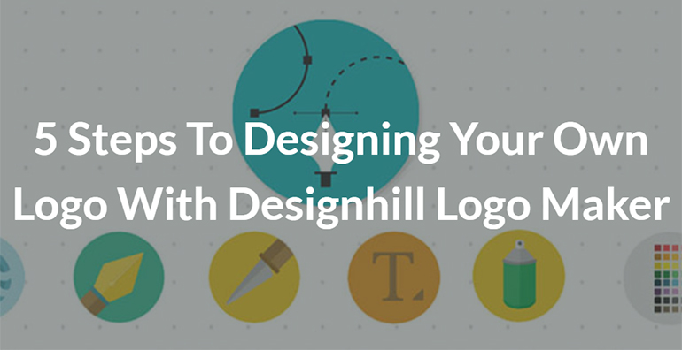 5 Steps To Designing Your Own Logo With Designhill Logo Maker