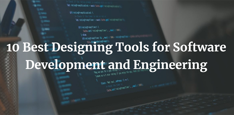 10 Best Designing Tools for Software Development and Engineering
