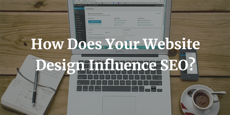 How Does Your Website Design Influence SEO?