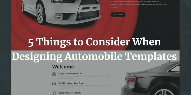 5 Things to Consider When Designing Automobile Templates