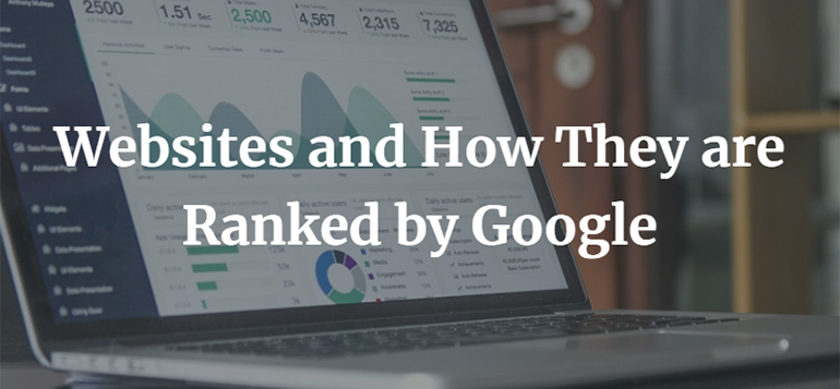 Websites and How They are Ranked by Google