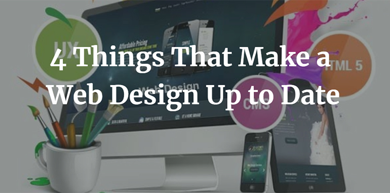 4 Things That Make a Web Design Up to Date