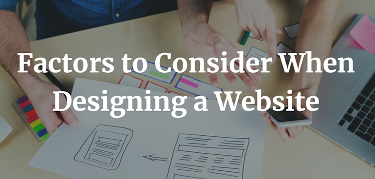 Factors to Consider When Designing a Website