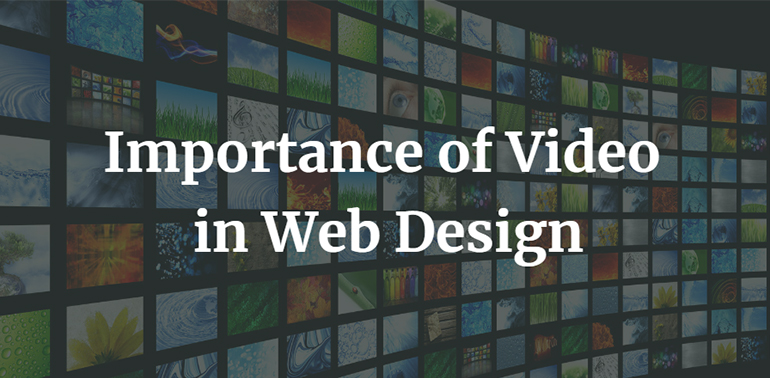 Importance of Video in Web Design