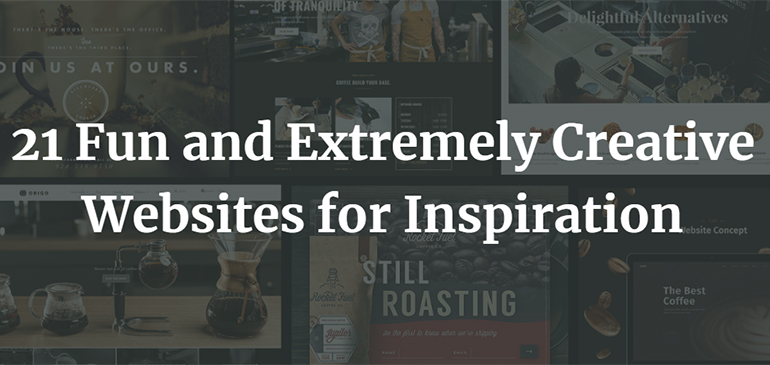 21 Fun and Extremely Creative Websites for Inspiration