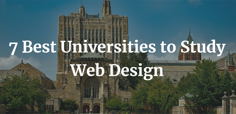 7 Best Universities to Study Web Design