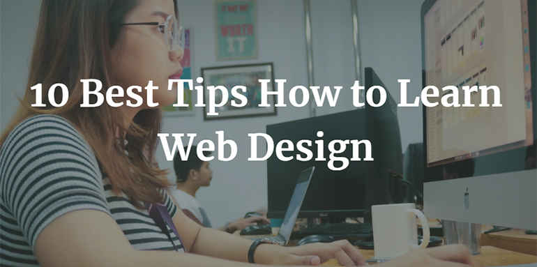 10 Best Tips How to Learn Web Design