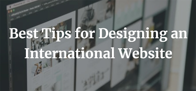 Best Tips for Designing an International Website