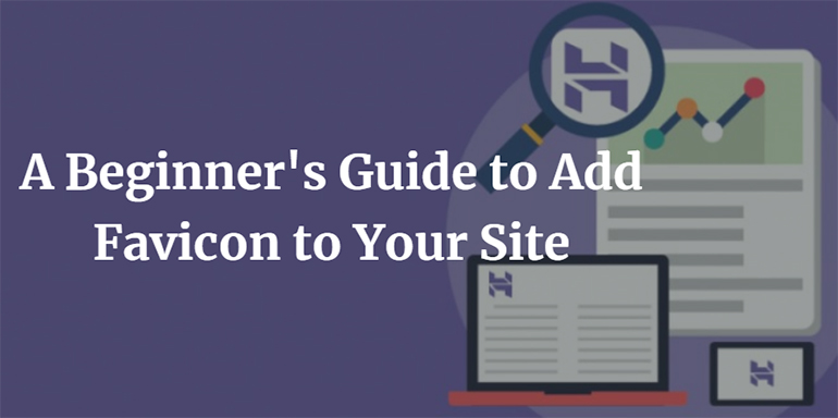 A Beginner's Guide to Add Favicon to Your Site