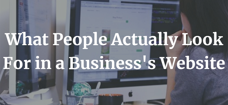 What People Actually Look For in a Business's Website