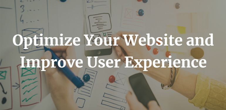 How Can You Optimize Your Website and Improve User Experience?